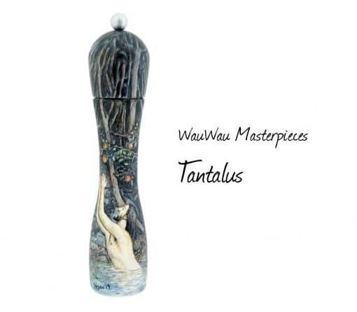 WauWau Pfeffermühle Masterpieces Edition Tantalus